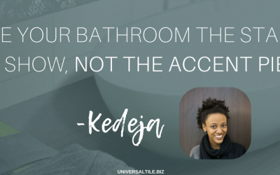 Make your bathroom the star of the show, not the accent piece.