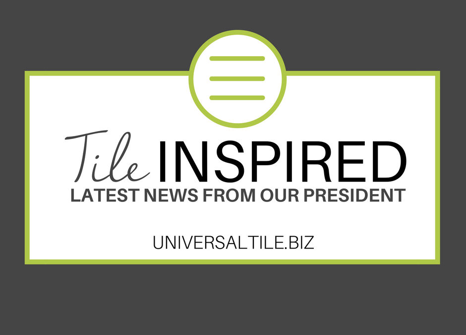 Tile Inspired: Latest News From Our President